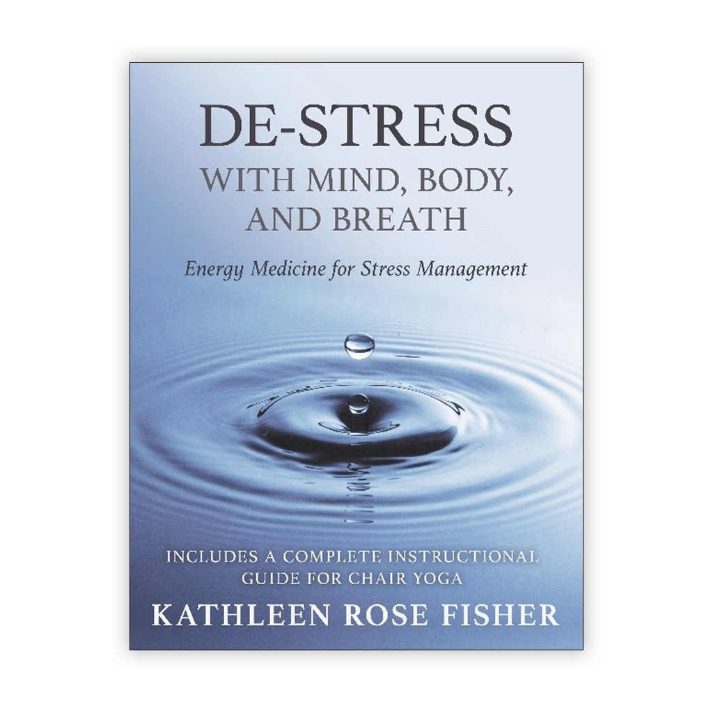 DE-STRESS WITH MIND, BODY, AND BREATH
