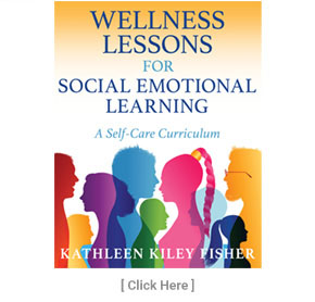 Wellness Lessons For Social Emotional Learning